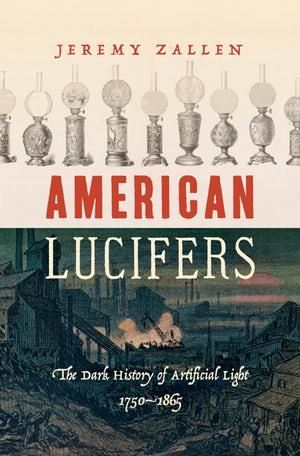 Online book talk: Jeremy Zallen, American Lucifers