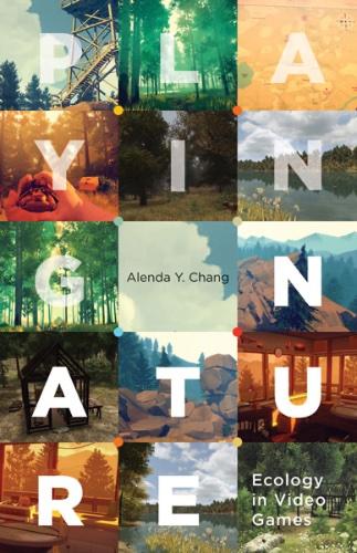 Online book talk: Alenda Chang, Playing Nature