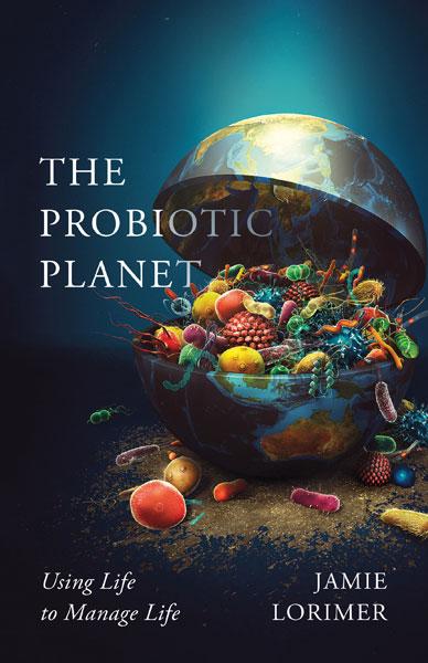 Online book talk: Lorimer, Probiotic Planet