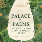 Online book talk: Kate Teltscher, Palace of Palms
