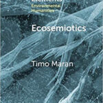 Online book talk: Maran, Ecosemiotics