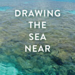 Online book talk: Claus, Drawing the Sea Near
