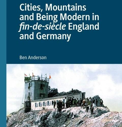 Online book talk: Anderson, Cities, Mountains & Being Modern