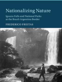 Online book talk: Freitas, Nationalizing Nature