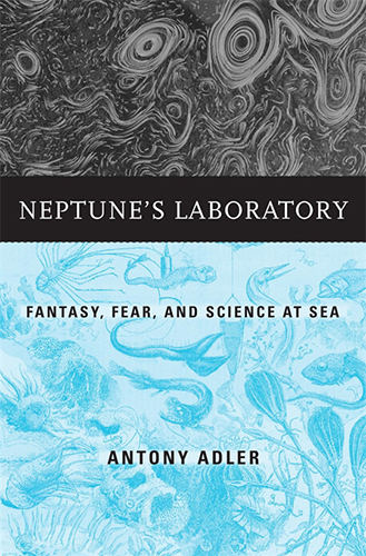 Online book talk: Antony Adler, Neptune's Laboratory