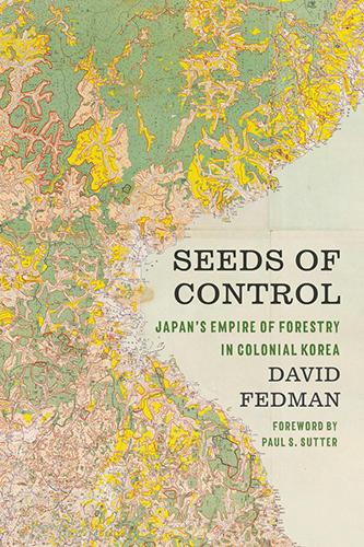Online book talk: David Fedman, Seeds of Control