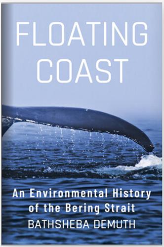 Online book talk: Bathsheba Demuth, Floating Coast