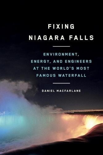 Online Book Talk: Daniel Macfarlane, Fixing Niagara Falls