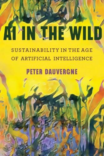 Online book talk: Peter Dauvergne, AI in the Wild