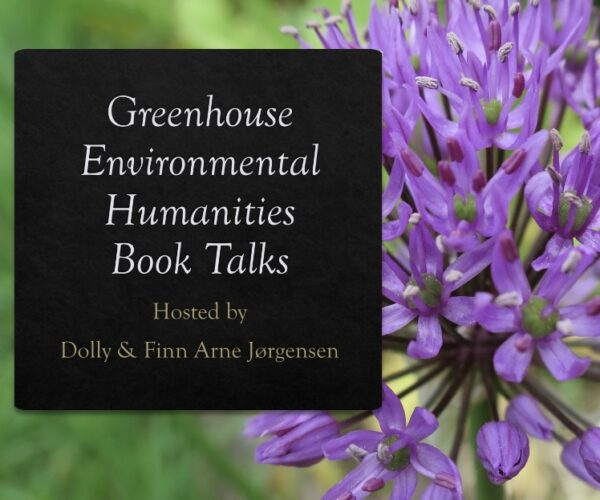 Environmental Humanities Book Talk Series