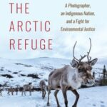 Online book talk: Dunaway, Defending the Arctic Refuge