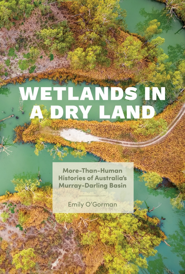 Online book talk: O'Gorman, Wetlands in a Dry Land