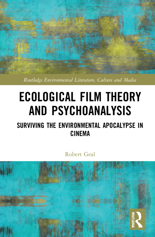 Online book talk: Geal, Ecological Film Theory and Psychoanalysis