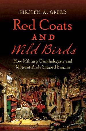 Online book talk: Greer, Red Coats and Wild Birds